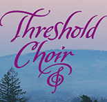 Kate Munger & The Threshold Choir
